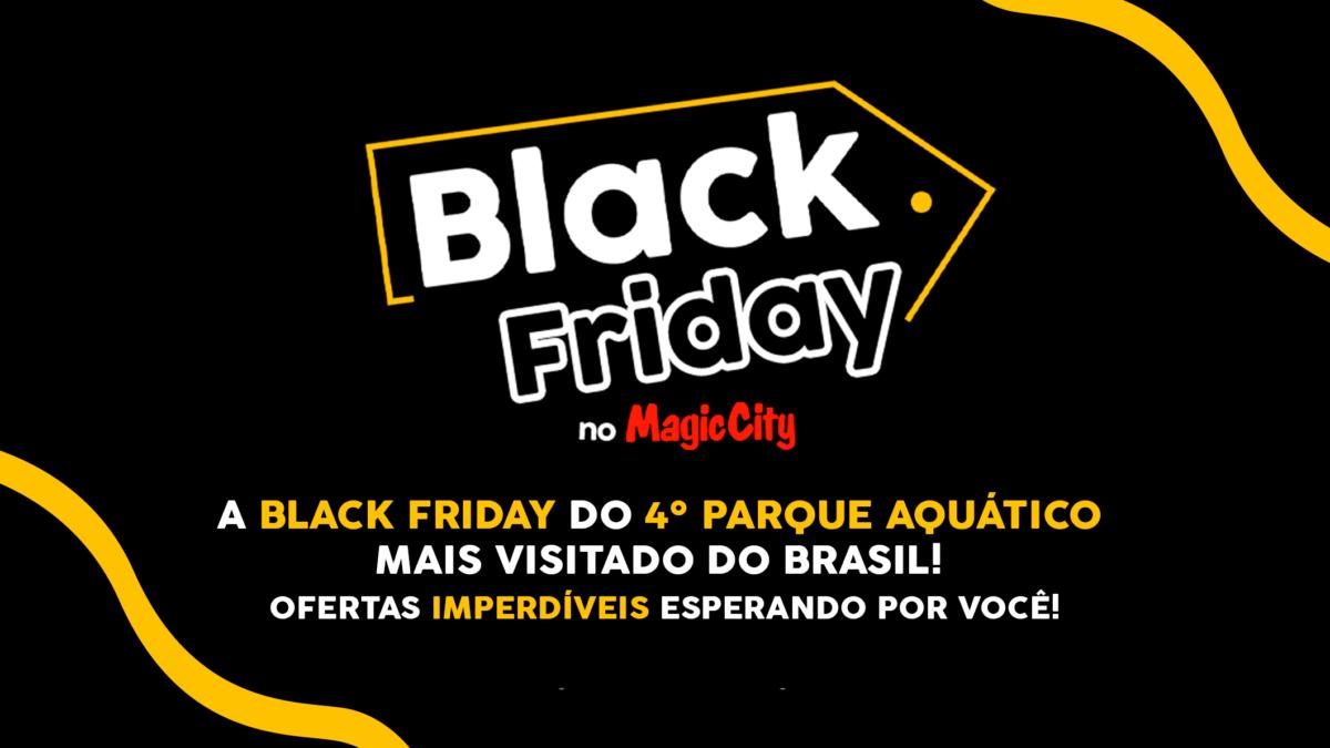 Black Friday no 4º parque aquático mais visitado do Brasil