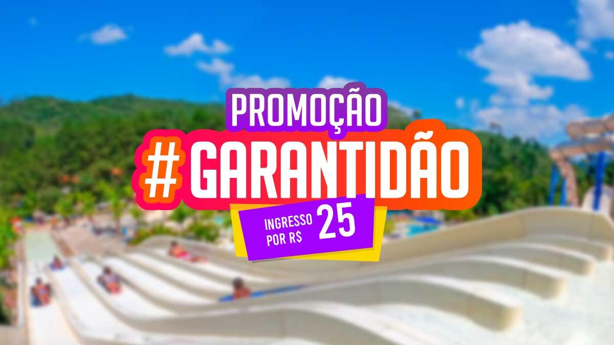 Super Promoção de Ingresso #Garantidão!